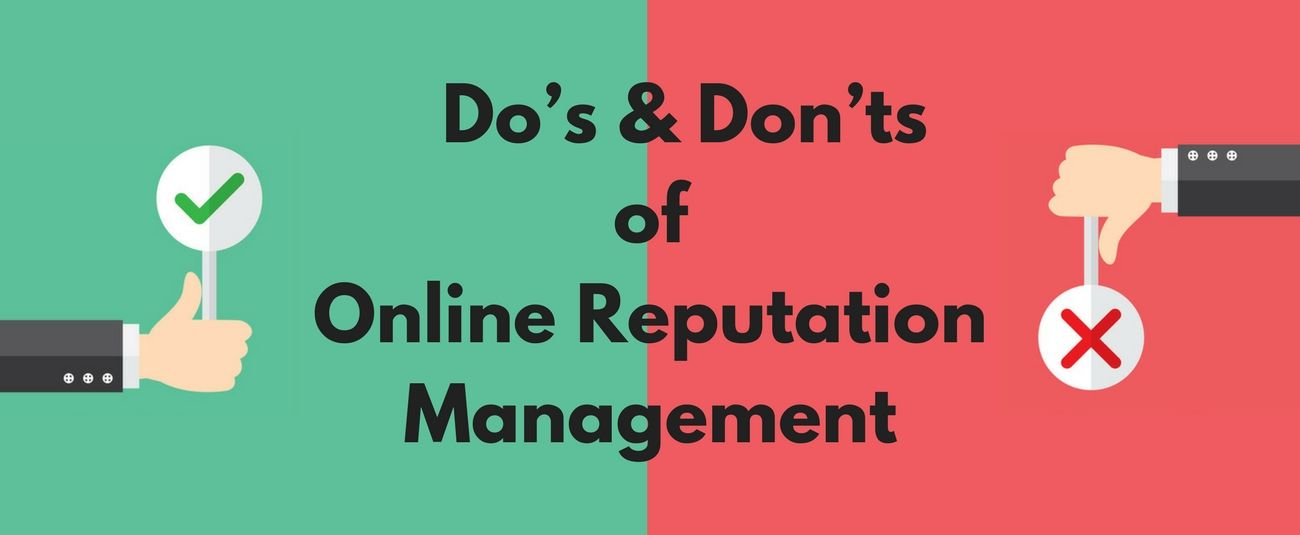 The Do's and Don'ts of Online Reputation Management (ORM)