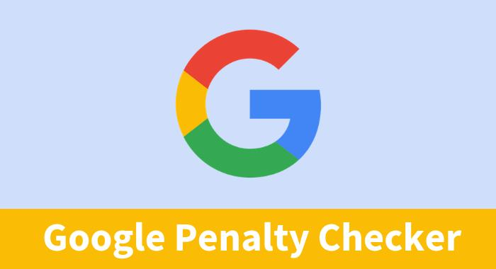 Top 10 Google Penalty Checking Tools